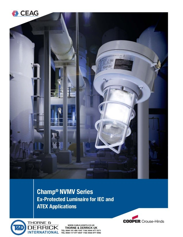 Ch&® NVMV Series Ex-Protected Luminaire for IEC and ATEX Applications ...  sc 1 st  SlideShare & Cooper Crouse Hinds NVMV Series Ex Protected Luminaire for IEC and ATu2026