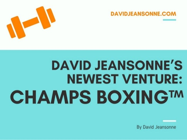 David Jeansonne's Newest Venture: CHAMPS BOXING™️