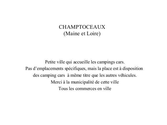CHAMPTOCEAUX (Maine et Loire) Petite ville qui accueille les campings cars. Pas d'emplacements spécifiques, mais la place ...