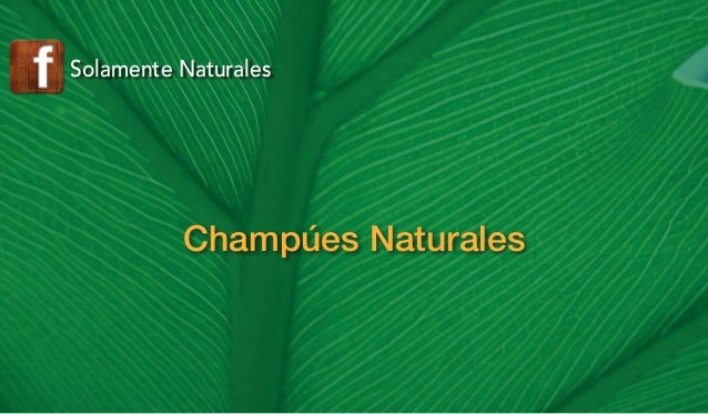 Solamente Naturales  Champúes Naturales