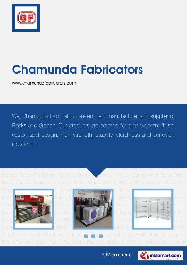 A Member ofChamunda Fabricatorswww.chamundafabricators.comTile Display Racks & Stands Electronic Product Stands Metal Rack...