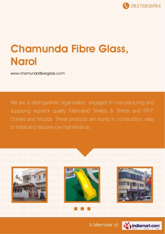 08376806984 A Member of Chamunda Fibre Glass, Narol www.chamundafiberglass.com Fabricated Items Fibre Glass Product Fiber ...