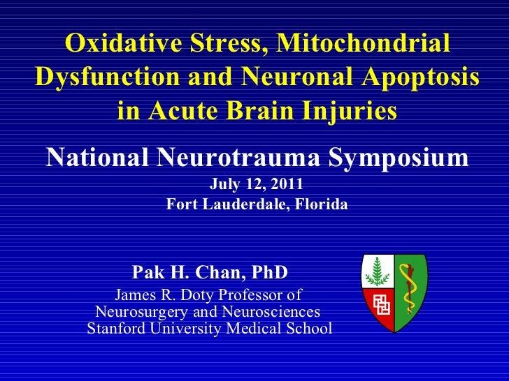 Pak H. Chan, PhD James R. Doty Professor of  Neurosurgery and Neurosciences  Stanford University Medical School National N...
