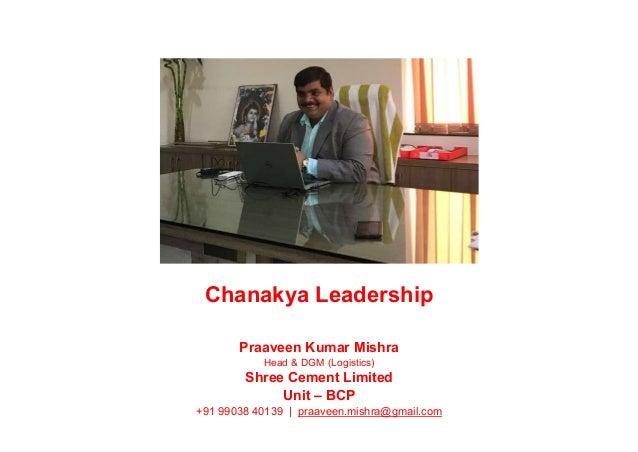Shree Cement Limited : Chanakya leadership by praaveen kumar mishra