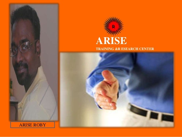 R ARISE TRAINING &R ESEARCH CENTER ARISE ROBY