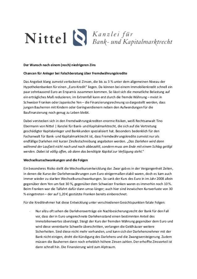 Der Wunsch nach einem (noch) niedrigeren ZinsChancen für Anleger bei Falschberatung über FremdwährungskrediteDas Angebot k...