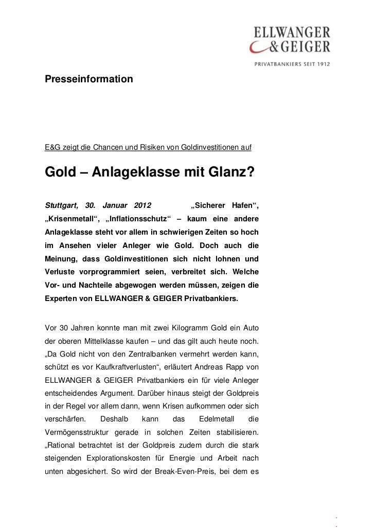 PresseinformationE&G zeigt die Chancen und Risiken von Goldinvestitionen aufGold – Anlageklasse mit Glanz?Stuttgart, 30. J...