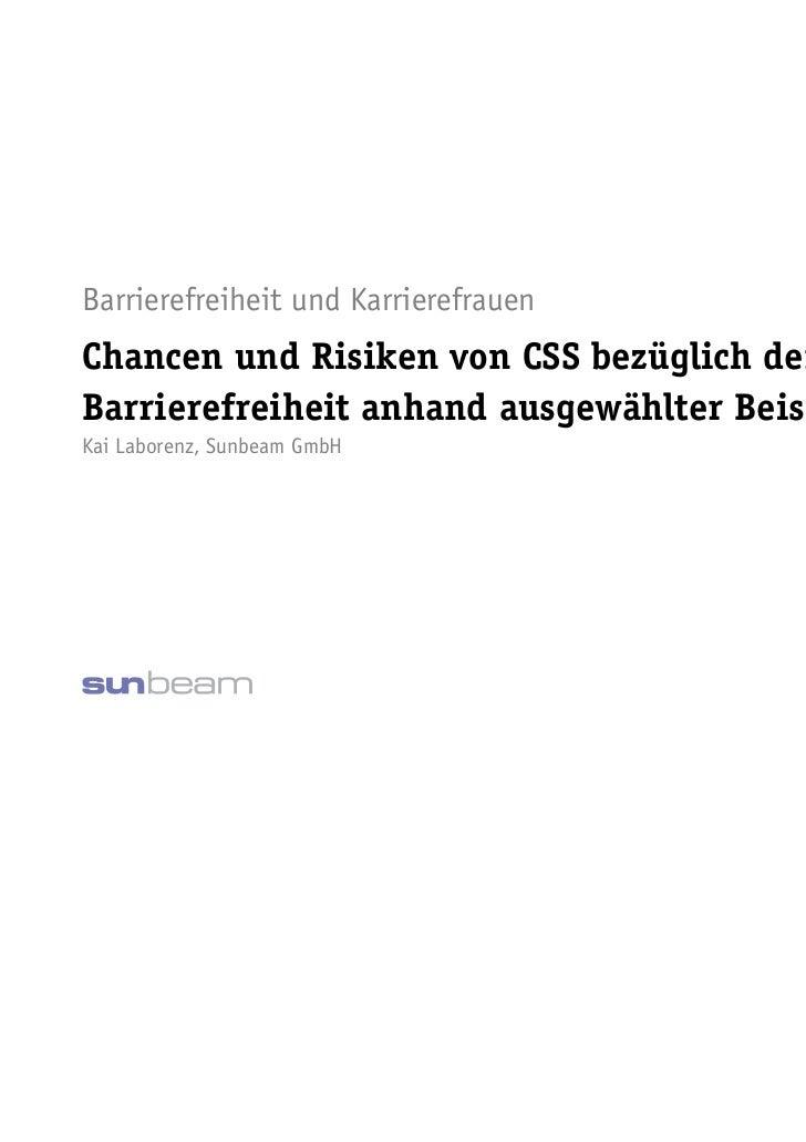 Barrierefreiheit und KarrierefrauenChancen und Risiken von CSS bezüglich derBarrierefreiheit anhand ausgewählter Beispiele...