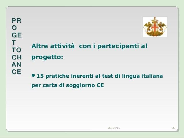 Presentazione progetto chance for Esempio test lingua italiana per carta di soggiorno