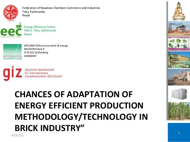 """CHANCES OF ADAPTATION OF ENERGY EFFICIENT PRODUCTION METHODOLOGY/TECHNOLOGY IN BRICK INDUSTRY"""" 1 INTEGRATION environment &..."""