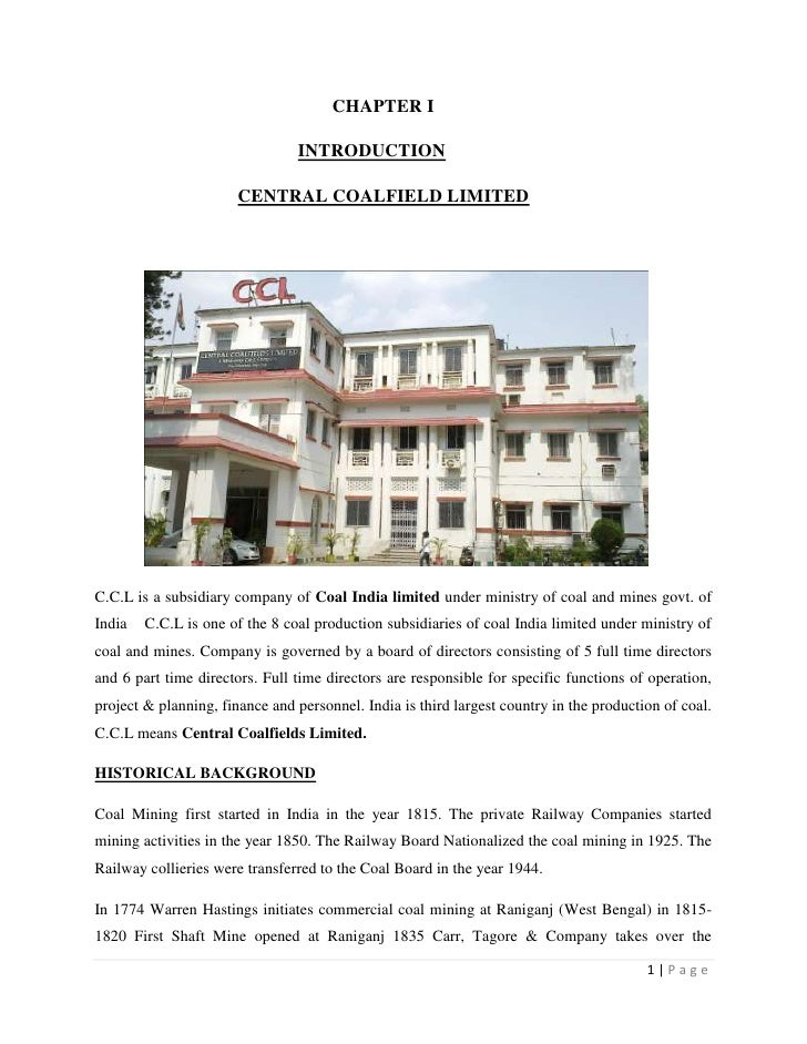 CHAPTER I                                INTRODUCTION                       CENTRAL COALFIELD LIMITEDC.C.L is a subsidiary...