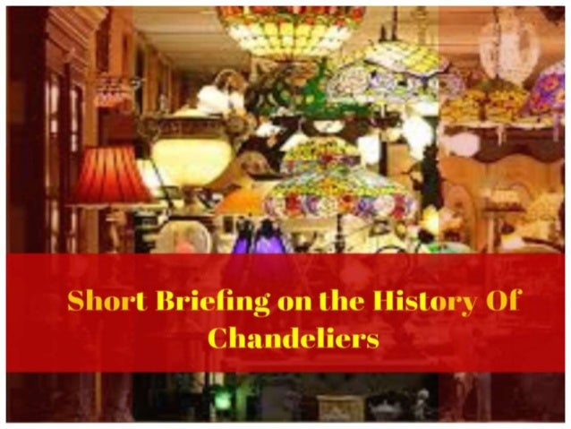 Get Some Basic Info On Chandelier Lighting Fixtures and Its History!
