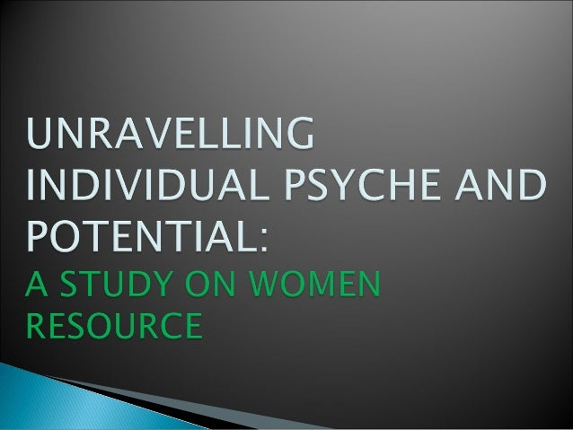   To explore women's consciousness regarding their inherent abilities    To investigate the women's potential during the...