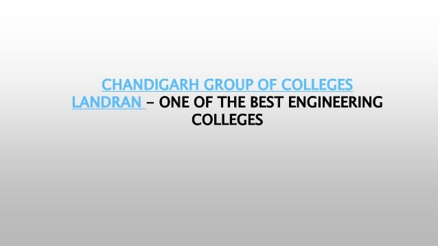 CHANDIGARH GROUP OF COLLEGES LANDRAN - ONE OF THE BEST ENGINEERING COLLEGES
