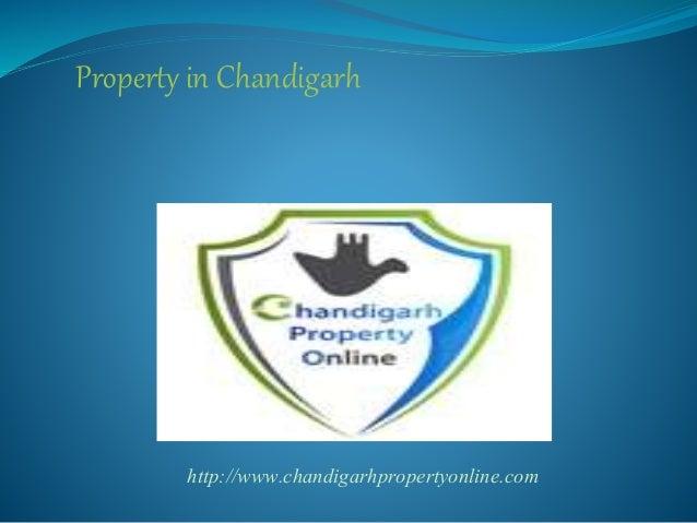 Property in Chandigarh http://www.chandigarhpropertyonline.com