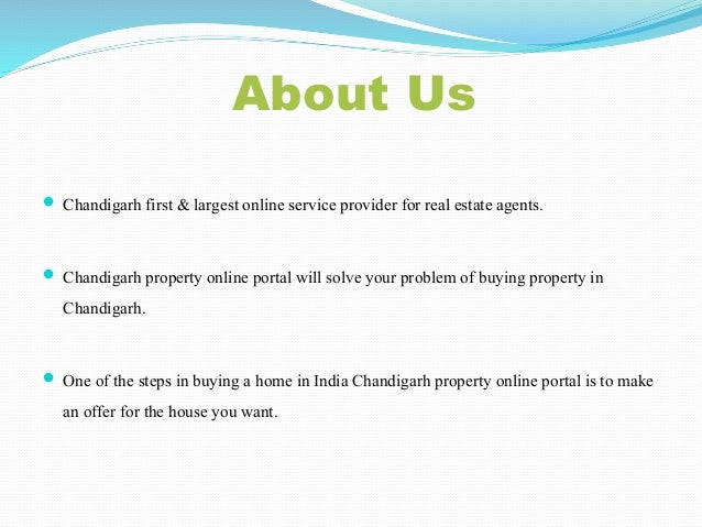 About Us  Chandigarh first & largestonline service provider for real estateagents.  Chandigarh property online portal wi...