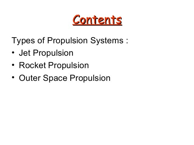 types of rocket and jet propulsion essay When we talk about jet engines, we to tend think of rocket-like tubes that fire  exhaust gas  artwork: a summary of six main types of jet engine.