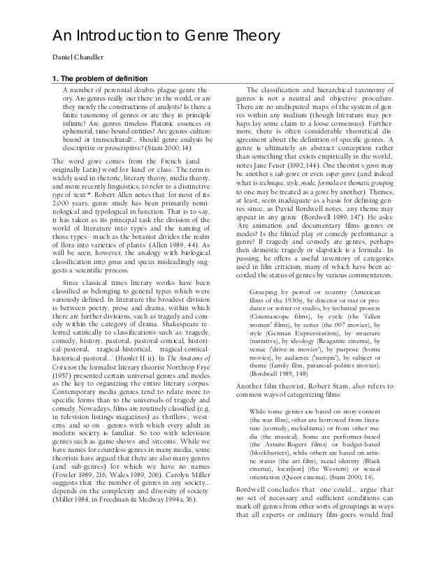 An Introduction to Genre Theory Daniel Chandler 1. The problem of definition A number of perennial doubts plague genre the...