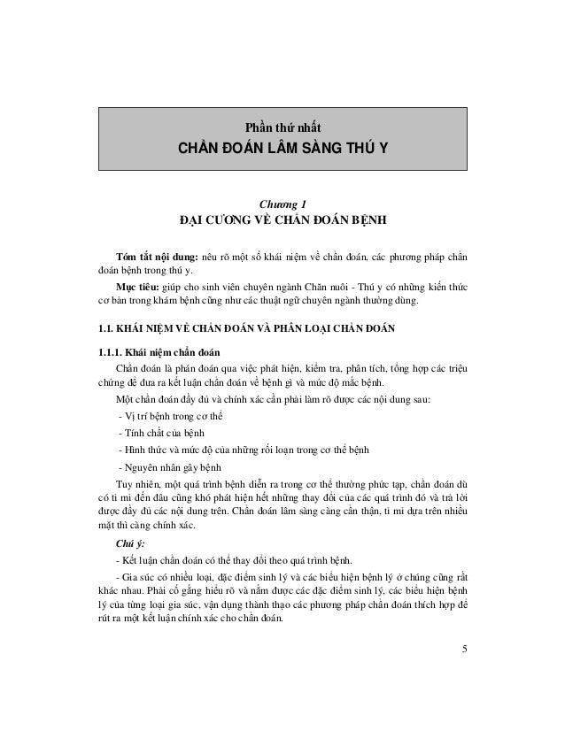 5 Ph n th nh t CH N ĐOÁN LÂM SÀNG THÚ Y Chương 1 Đ I CƯƠNG V CH N ĐOÁN B NH Tóm t t n i dung: nêu rõ m t s khái ni m v ch ...