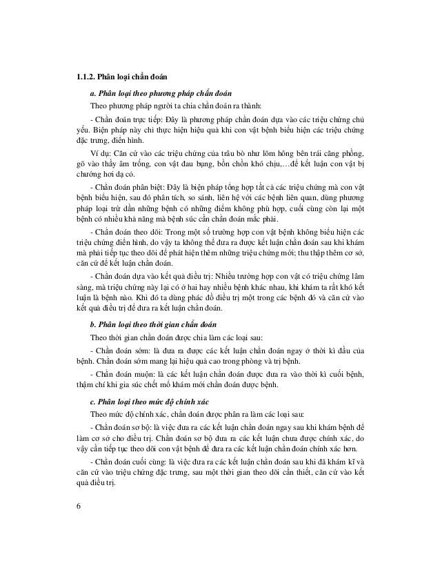 6 1.1.2. Phân lo i ch n đoán a. Phân lo i theo phương pháp ch n đoán Theo phương pháp ngư i ta chia ch n đoán ra thành: - ...