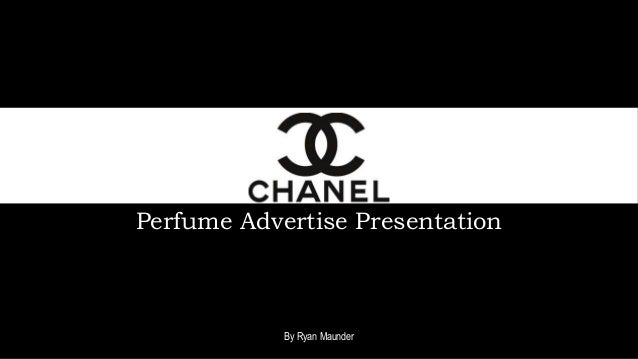 Perfume Advertise Presentation By Ryan Maunder