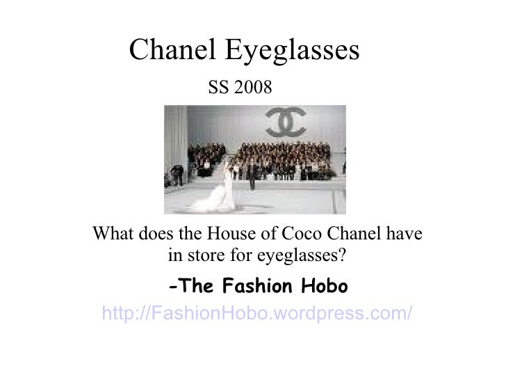 Chanel Eyeglasses SS 2008   What does the House of Coco  Chanel  have in store for eyeglasses? - The Fashion Hobo http://F...
