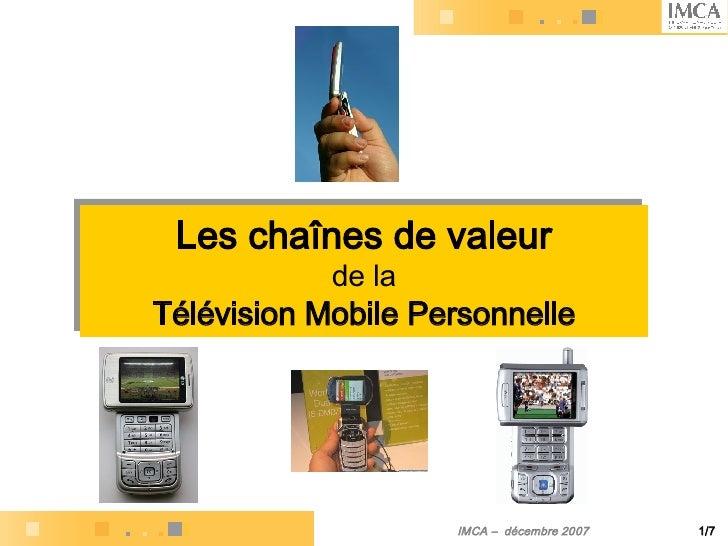 Les chaînes de valeur   de la Télévision Mobile Personnelle