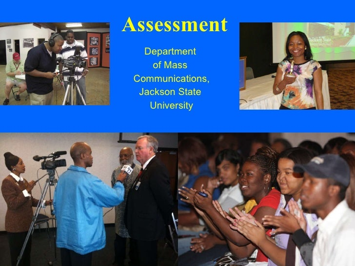 Assessment Department  of Mass  Communications, Jackson State  University