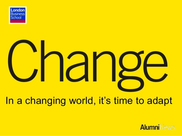In a changing world, it's time to adapt
