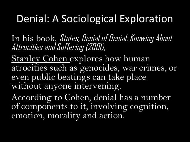 states of denial knowing about atrocities and suffering pdf