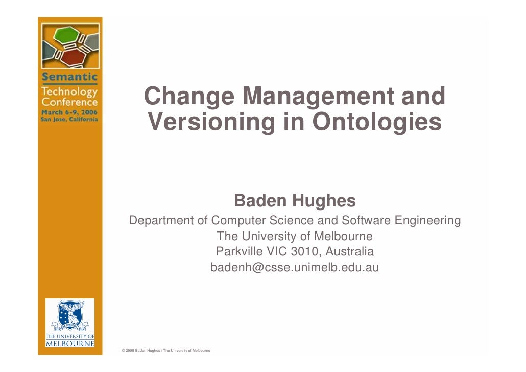 Change Management and            Versioning in Ontologies                                                       Baden Hugh...