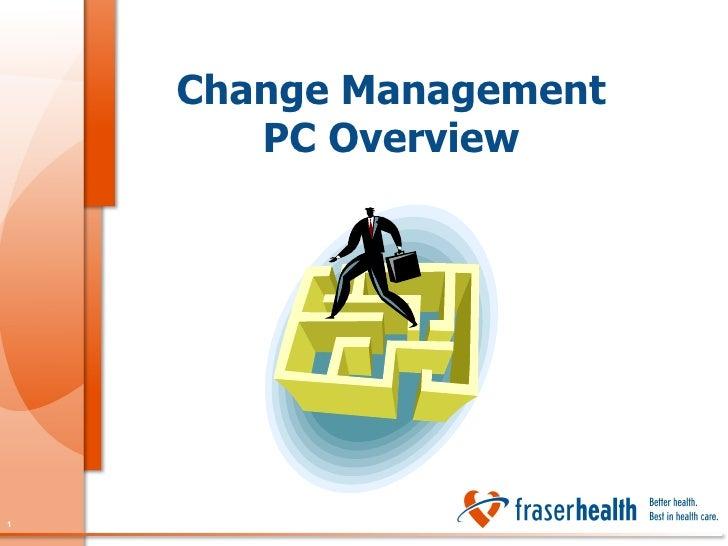 Change Management PC Overview
