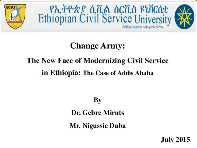 Change army: The New Face of Modernizing Civil Service In