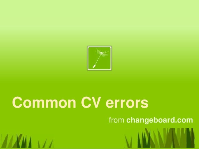 Common CV errors           from changeboard.com