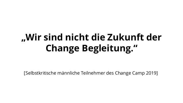 """""""Change braucht Vielfalt im Fühlen, Denken und Handeln."""" [Ein/e intelligente/r Change Begleiter/in]"""