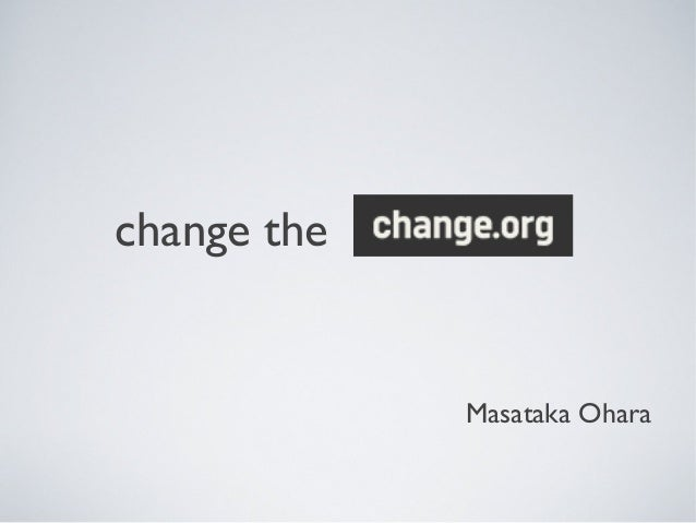 change theMasataka Ohara