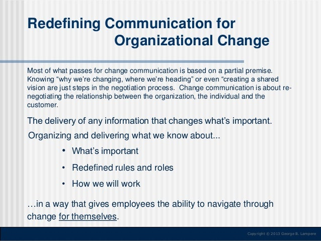 communicating the change Amazoncom: communicating for a change: seven keys to irresistible communication (north point resources) (9781590525142): andy stanley, lane jones: books.