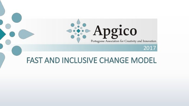2017 FAST AND INCLUSIVE CHANGE MODEL