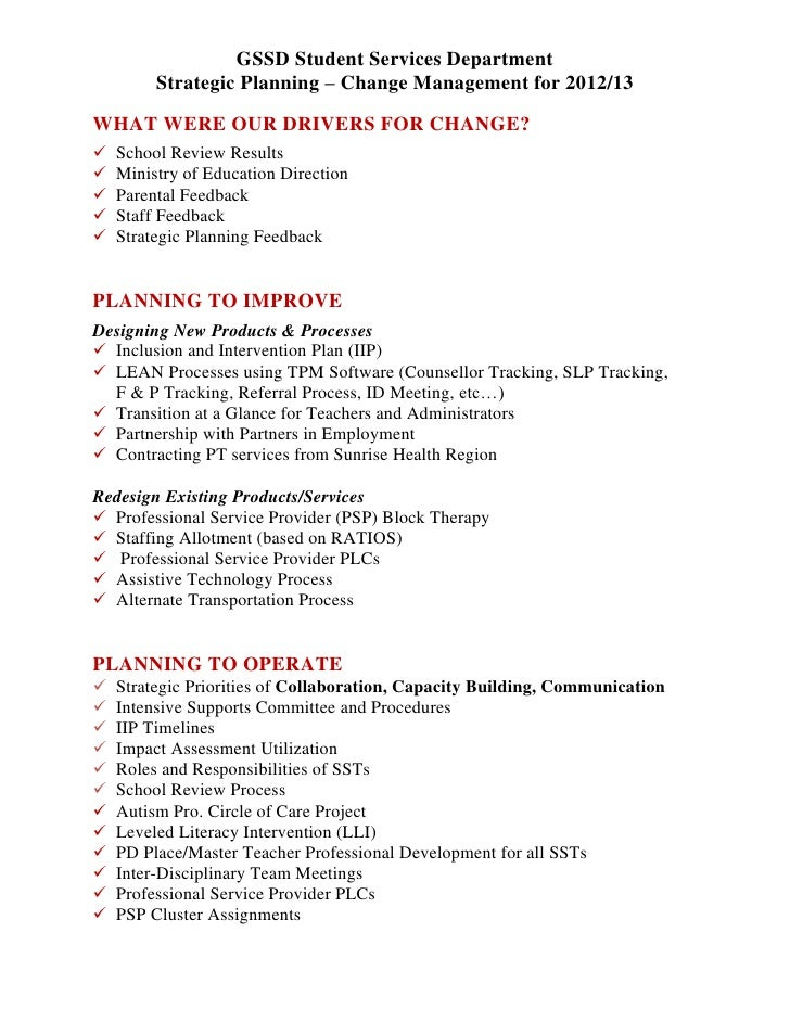 GSSD Student Services Department         Strategic Planning – Change Management for 2012/13WHAT WERE OUR DRIVERS FOR CHANG...