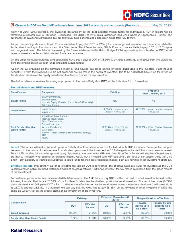Retail Research 1Change in DDT on Debt MF schemes from June 2013 onwards – How to cope (Revised) May 24, 2013From 1st June...