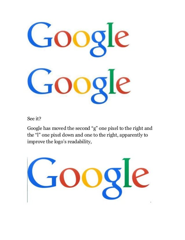 """See it? Google has moved the second """"g"""" one pixel to the right and the """"l"""" one pixel down and one to the right, apparently..."""