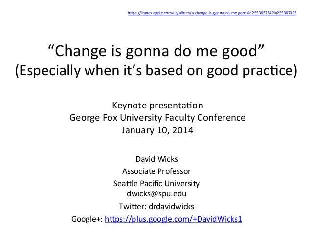 "hDps://itunes.apple.com/us/album/a-‐change-‐is-‐gonna-‐do-‐me-‐good/id255365734?i=255367023      ""Change  is ..."