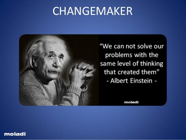 """""""We cannot solve our problems with the same thinking we used when we created them."""" - AlbertEinstein Einstein solve proble..."""