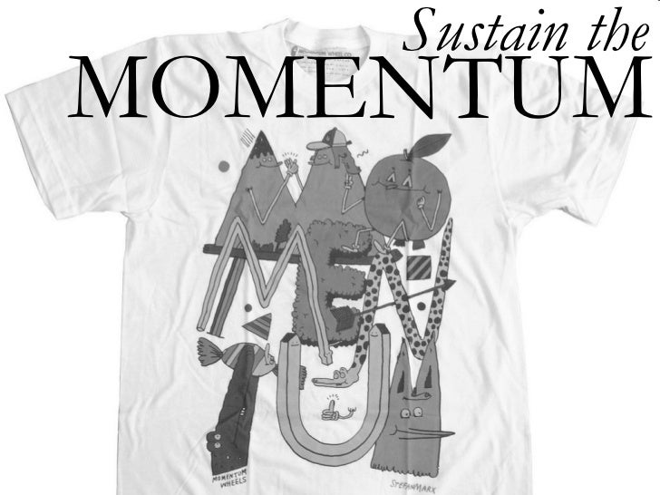 MOMENTUM Sustain the