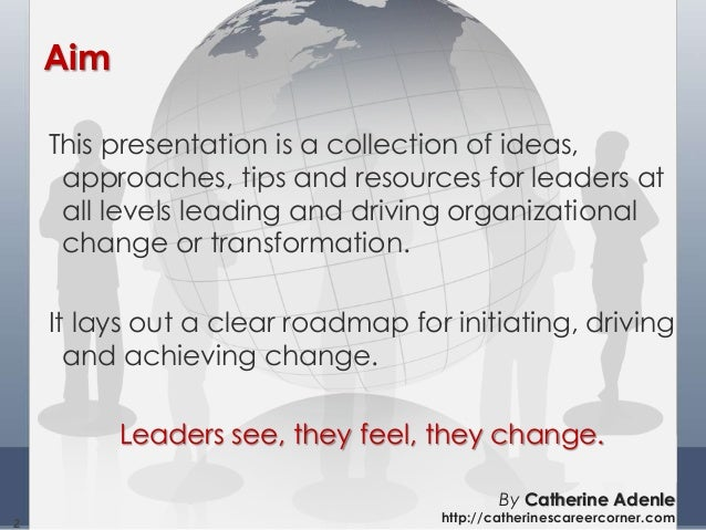 Understanding, Initiating and Managing Change by Catherine Adenle Slide 2