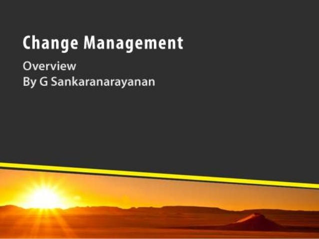 Change and changeless A business needs to change (its model, products, people…) while keeping its core values intact.