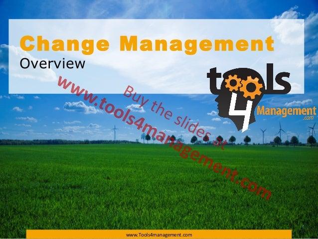 Change Management  Overview  www.Tools4management.com