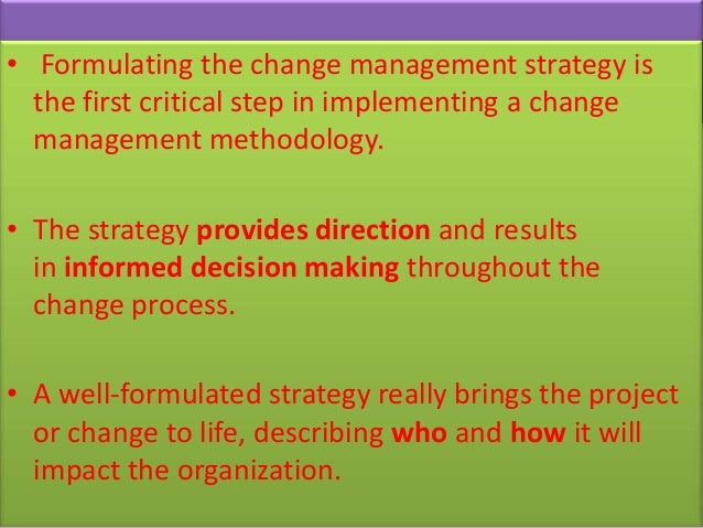 strategies for change management in healthcare Reinventing healthcare: 5 strategies for successfully leading change ceos and their executive teams are tasked with reinventing their organizations to meet the call for a more patient-centric, value-based approach while simultaneously managing traditional, volume-based models what's the score.