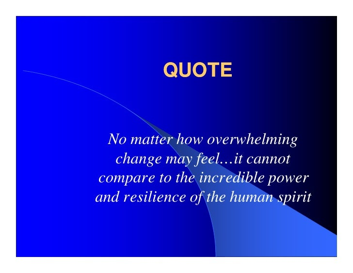 Elegant Quotes About Resilience Of The Human Spirit Soaknowledge