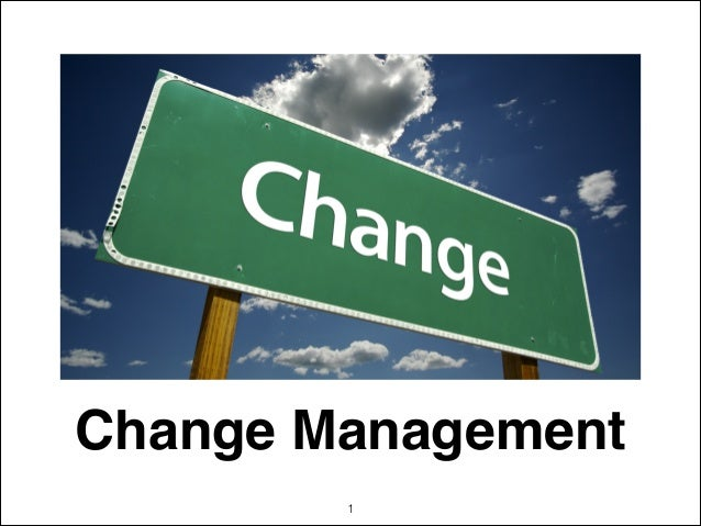 Change Management !1